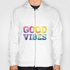 Good Vibes Hoody