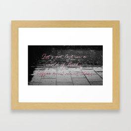 Let's get lost... Framed Art Print