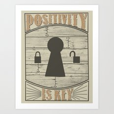 Positivity Is Key v.2 Art Print