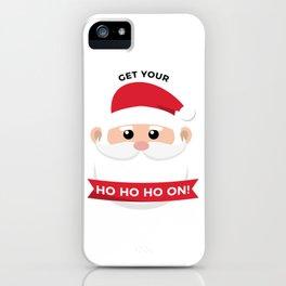 Ho Santa Claus Laughter Christmas Celebration Design iPhone Case
