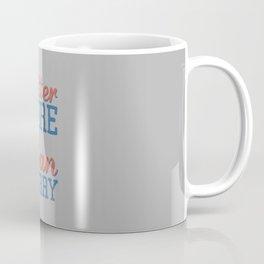 Sore or Sorry Coffee Mug