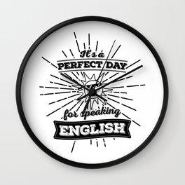 Perfect English Day - BLK Wall Clock