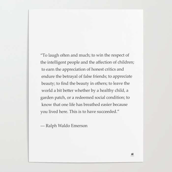 Ralph Waldo Emerson Quote To Laugh Often And Much Poster By