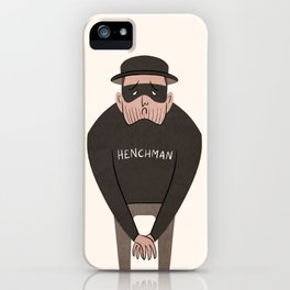 Tiny Henchman iPhone Case