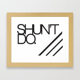 Shouldn't do Framed Art Print