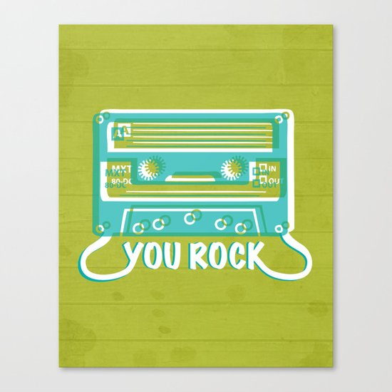 You Rock Canvas Print