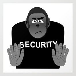 Monkey Security guard stopping the crowd Art Print
