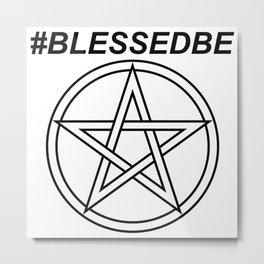 #BLESSEDBE INVERSE Metal Print
