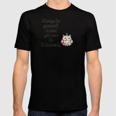 Always Be Yourself. Unless You can Be A Unicorn, -454 Mens Fitted Tee Black MEDIUM