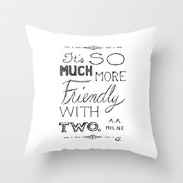 Friendly With Two Throw Pillow