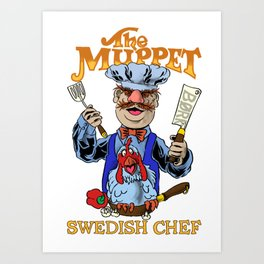 Vert Der Ferk cook Swedish Chef Art Print