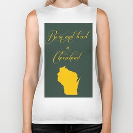 Born and Bred a Cheesehead Biker Tank