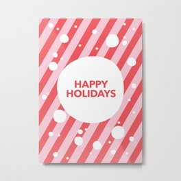 Happy Holidays Candy Cane Snow Stripes Metal Print