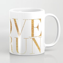 I Love to Run in Gold Coffee Mug