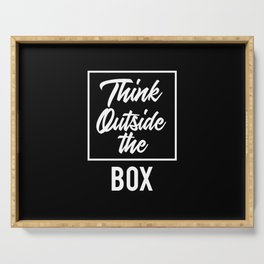 Think Outside the BOX | Art Saying Quotes Serving Tray