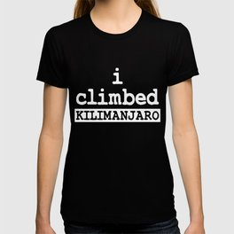 Mountain Climbing Kilimanjaro T-shirt