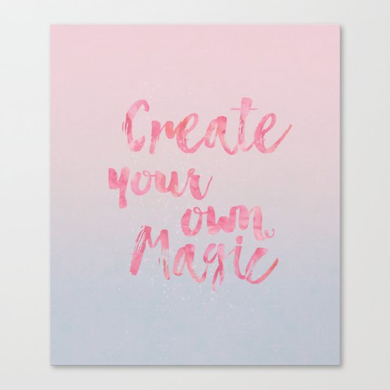 Create Magic  inspirational typography pastel watercolor Canvas Print