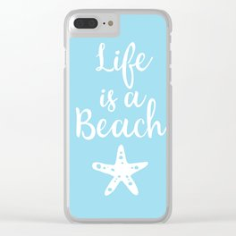 Life is a beach Clear iPhone Case