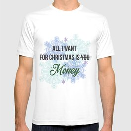 all i want for x-mas is... T-shirt