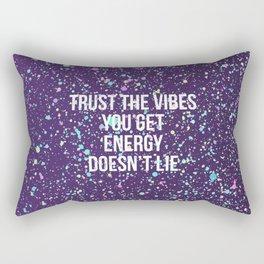Trust The Vibes You Get Rectangular Pillow