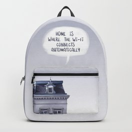 Home is where the Wi-Fi connects automatically Backpack