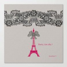 Paris c'est Chic ! Canvas Print