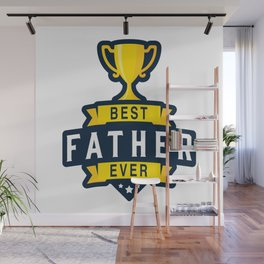 Best Father Ever Wall Mural