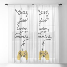 Just Five More Minutes - Video Games Playstation Controller Sheer Curtain