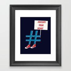#occupy your heart Framed Art Print