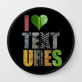 I Love Textures Wall Clock