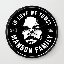 Manson Family - In Love We Trust Wall Clock