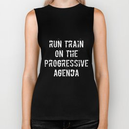 Run Train on the Progressive Agenda Biker Tank
