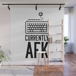Currently AFK Wall Mural