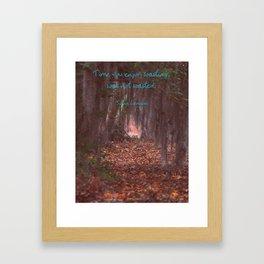 Worth Wasting Framed Art Print