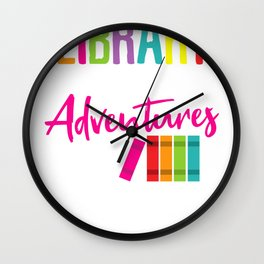 Library where adventure begins Wall Clock