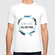 Whale All Be Fine Mens Fitted Tee White SMALL