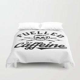 Fuelled By Caffeine v2 Duvet Cover