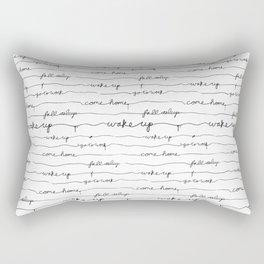 Every morning I am awake. Rectangular Pillow