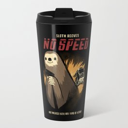 no speed. Travel Mug