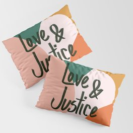 Love and Justice in Sunrise Pillow Sham