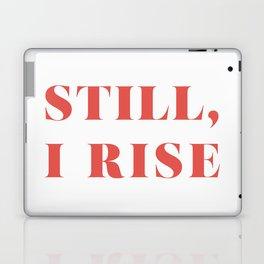 "Maya Angelou / ""Still, I Rise"" Laptop & iPad Skin"