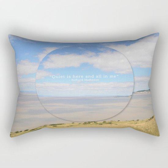 Quiet is here Rectangular Pillow