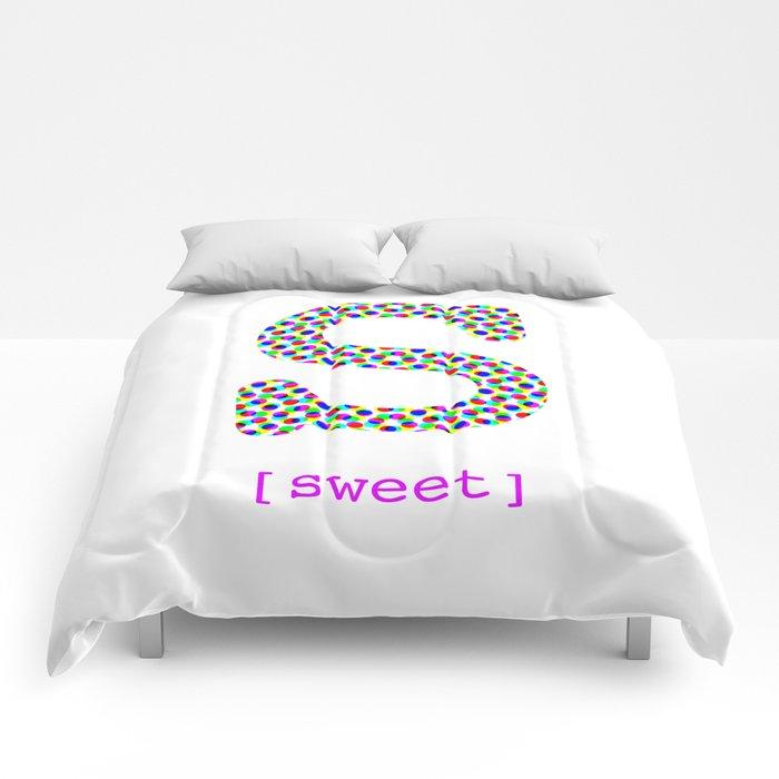 #S [sweet] Comforters