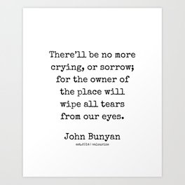 33 | John Bunyan Quotes| 201217 | Writer Of The Pilgrim's Progress' Art Print