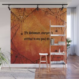 It's Halloween, everyone's entitled to one good scare. Wall Mural