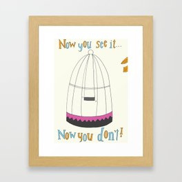 Now You See It... Framed Art Print
