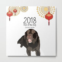 Year of the Dog - Chocolate Labrador Metal Print