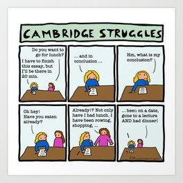 Cambridge struggles: Essay Art Print