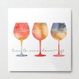 Time to Wine Down Watercolour Metal Print