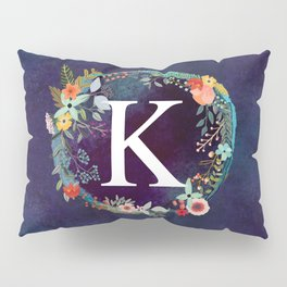 Personalized Monogram Initial Letter K Floral Wreath Artwork Pillow Sham